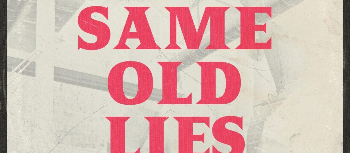 Same old lies - the whole shebang